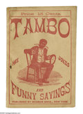 Antiques:Black Americana, Tambo His Jokes and Funny Sayings With Which is IncorporatedHints to the Amateur Minstrel by Bobby Newcomb (New York: W...