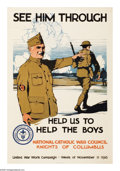 "Military & Patriotic:WWI, See Him Through- Help Us To Help The Boys (Lot of 2) 30"" x 20""Artist: Burton Rice. Printed for the National Catholic War Co...(Total: 2 )"