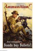 "Military & Patriotic:WWI, Ammunition! And Remember... (Lot of 5) 30"" x 20"" Artist: Vincent Lynch. Printed for the Liberty Loan Committee. This poster ... (Total: 5 items)"