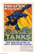 "Military & Patriotic:WWI, Treat 'Em Rough (Lot of 2) 19 1/4"" x 14"" Artist: Angiet Hutaf. Printed for the United States Tank Corps. A very scarce and... (Total: 2 items)"