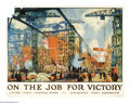 """Military & Patriotic:WWI, On The Job For Victory 30"""" x 40"""" Artist: Jonas Lie. Printed for theU.S. Shipping Board. The United States was rushing fev..."""
