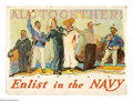 "Military & Patriotic:WWI, All Together- Enlist in the Navy (Lot of 12) 31.5"" x 43"". Artist:Henry Reuterdahl. Reuterdahl was a seasoned veteran of w... (Total:12 )"