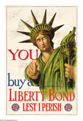 "Military & Patriotic:WWI, You- Buy A Liberty Bond 30"" x 20"" Artist: C.R. Macauley. Printed topromote the First Liberty Loan. This is the only First..."