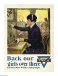 "Military & Patriotic:WWI, Back Our Girls Over There (Lot of 4) 28"" x 21"" Artist: ClarenceUnderwood. Printed for the Y.W.C.A., this poster promoted wo...(Total: 4 )"