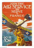 "Military & Patriotic:WWI, Join the Air Service and Serve in France (Lot of 3) 37"" x 25"" Artist: J. Paul Verrees. This poster is one of the more scarce... (Total: 3 )"