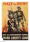 "Military & Patriotic:WWI, Halt the Hun (Lot of 3) 30"" x 20"" Artist: Raleigh. This poster wasissued for the Third Liberty Loan, the Third Liberty Loan...(Total: 3 )"