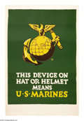 "Military & Patriotic:WWI, This Device on Hat or Helmet Means U.S. Marines (Lot of 2) 41"" x28"" Artist: C. B. Falls. This lot consists of two of the mo...(Total: 2 )"