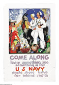 "Military & Patriotic:WWI, Come Along, Learn Something, See Something in the Navy! 42"" x 28""Artist: James H Daughtery. Poster depicts two sailors enjo..."