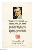"""Military & Patriotic:WWI, The President Says: (Lot of 2) 30"""" X 20"""" Artist: Adolph Triedler.Printed for the U.S. Food Administration. This poster fe... (Total:2 items)"""