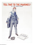 """Military & Patriotic:WWI, Tell That to the Marines (Lot of 3) 40"""" x 29"""" Artist: James Montgomery Flagg. Flagg produced over 46 posters during World ... (Total: 3 )"""
