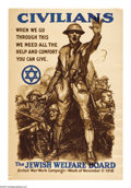 "Military & Patriotic:WWI, Civilians! (Lot of 3) 33"" x 22"" Artist: Sidney Reisenberg. Printedfor the Jewish Welfare Board; This is the most commonly... (Total:3 )"