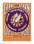 "Military & Patriotic:WWI, Earn While You Learn (Lot of 2) 25"" x 19"" Artist: Unknown. A scarceposter printed by the Motor Transport Corps. Recruitme... (Total: 2items)"