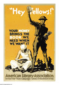 """Military & Patriotic:WWI, Hey Fellows! (Lot of 3) 30"""" x 20"""" Artist: Sheridan. Printed for theAmerican Library Association. This poster reminds peop... (Total: 3)"""