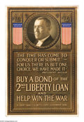 "Military & Patriotic:WWI, The Time Has Come to Conquer Or Submit 30"" x 20"" Artist: unsigned.Printed for the Second Liberty Loan. This quote printed..."