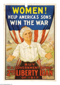"""Military & Patriotic:WWI, Women Help America's Sons Win the War 30"""" x 20"""" Artist: R.H.Porteous. Printed for the Second Liberty Loan. The poster fea..."""