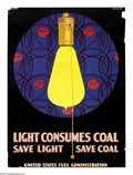"Military & Patriotic:WWI, Light Consumes Coal (Lot of 4) 28"" x 20"" Artist: Clarence Cole Phillips. Printed by the United States Fuel Administration.... (Total: 4 items)"