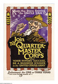 "Military & Patriotic:WWI, Join the Quarter-Master Corps 26""x 17"" Artist: Sheeres. Printed forthe United States Army. Another in the series of rare ..."