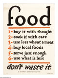 """Military & Patriotic:WWI, Food-Buy It With Thought (Lot of 2) 29""""x 21"""" Artist: unsigned.Printed for the U.S. Food Administration. A very spartan po...(Total: 2 )"""