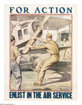 """Military & Patriotic:WWI, For Action- Enlist in the Air Service 25"""" x 19"""" Artist: OthoCushing. Printed for the Army Air Service. This poster again ..."""