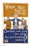 """Military & Patriotic:WWI, Your War Savings Pledge 16"""" x 10"""" Artist: unsigned. Printed for theWar Savings Stamps Drive. This lovely poster depicts U..."""