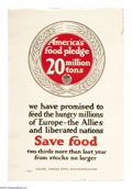 """Military & Patriotic:WWI, American's Food Pledge- 20 Million Tons (Lot of 2) 30"""" x 20""""Artist: unsigned. Printed by the United States Food Administr...(Total: 2 items)"""