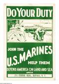 "Military & Patriotic:WWI, Do Your Duty! 24"" x 18"" Artist: Unknown. Printed for the UnitedStates Marine Corps. Marines recruitment posters are alway..."