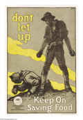 """Military & Patriotic:WWI, Don't Let Up (Lot of 4) 21"""" x 14"""" Artist: F. Luis Mora. Printed bythe United Food Administration. A fantastically violent... (Total:4 items)"""
