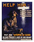 """Military & Patriotic:WWI, Help Him To Live Right. 29"""" x 23 1/2"""" Artist: Mabel Halsey Woodrow.Printed for the Business Men's War Council of the Pocket..."""