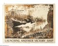 "Military & Patriotic:WWI, Launching Another Victory. 43"" x 57"" Artist: Joseph Pennell.Printed by the United States Shipping Board. By the same great ..."