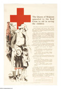 "Military & Patriotic:WWI, The Queen of Belgium Appealed to the Red Cross... 21"" x 14"" Artist:signed with the initials A.T.F. Printed for the U.S. R..."