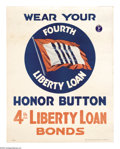 """Military & Patriotic:WWI, Wear Your 4th Liberty Loan Button! 14"""" x 11"""" Artist: unsigned. Thisposter comes with the actual 4th Liberty Loan Button! ..."""
