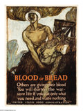 "Military & Patriotic:WWI, Blood or Bread (Lot of 3) 28.5"" x 21"" Artist: Raleigh. Anothergripping image by Henry Raleigh, who with his use of dark sha...(Total: 3 )"