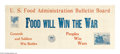 "Military & Patriotic:WWI, Food Will Win the War- Banner Ad. 11"" x 27"" Artist: unsigned. Printed for the U.S. Food Administration. A small banner remin..."
