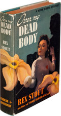 Books:Mystery & Detective Fiction, Rex Stout. Over My Dead Body. New York: Farrar & Rinehart, [1940]. First edition. ...