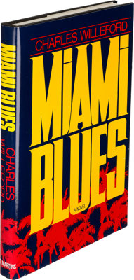 Charles Willeford. Miami Blues. New York: 1984. First edition, inscribed