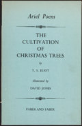 Books:Literature 1900-up, T. S. Eliot. The Cultivation of Christmas Trees. London:[1954]. First edition, inscribed....