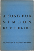 Books:Literature 1900-up, T. S. Eliot. A Song for Simeon. [London: Faber and Faber,1928]. First edition, presentation copy, inscribed b...