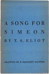 T. S. Eliot. A Song for Simeon. [London: Faber and Faber, 1928]. First edition, pres