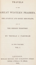 Books:Americana & American History, Thomas J. Farnham. Travels in the Great Western Prairies...London: 1843. First English edition.... (Total: 2 Items)