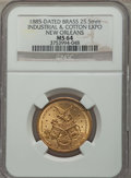1885 New Orleans Industrial and Cotton Expo, MS64 NGC. Brass, 25.5mm