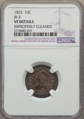 Bust Dimes, 1825 10C JR-3, R.3, -- Improperly Cleaned -- NGC Details. VF. NGC Census: (1/2). PCGS Population: (0/1). CDN: $210 Whsle. B...