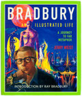 Memorabilia:Science Fiction, Bradbury: An Illustrated Life Hardcover Edition Signed (William Morrow, 2002)....