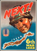 "Movie Posters:War, World War II Propaganda (U.S. Government Printing Office, 1944).U.S. Treasury 6th War Loan Poster (28.5"" X 40"") ""Next!"" Jam..."