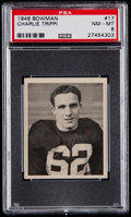 Football Cards:Singles (Pre-1950), 1948 Bowman Charlie Trippi #17 PSA NM-MT 8....