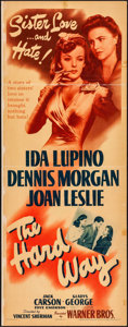 "Movie Posters:Drama, The Hard Way (Warner Brothers, 1943). Linen Finish Insert (14"" X36""). Drama.. ..."
