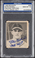 Autographs:Sports Cards, Signed 1948 Bowman Stan Musial #36 PSA/DNA Gem MT 10....