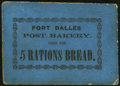 Obsoletes By State:Oregon, Fort Dalles, (Oregon Territory)- Post Bakery 5 Rations Bread ND(circa 1850s). ...