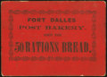 Obsoletes By State:Oregon, Fort Dalles, (Oregon Territory)- Post Bakery 50 Rations Bread ND(circa 1850s). ...