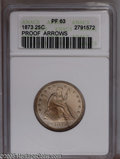 Proof Seated Quarters: , 1873 25C Arrows PR63 ANACS. Crisply detailed throughout, withdeeply reflective fields and an untoned reverse. The light ob...