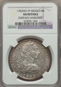 Mexico, Mexico: Charles III 8 Reales 1782-FF AU Details (Surface Hairlines)NGC,...
